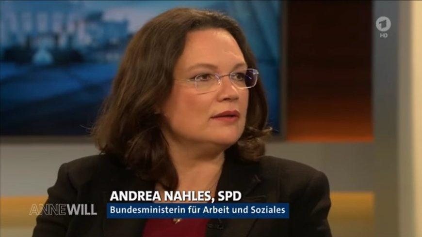 Bundesministerin für Arbeit und Soziales Andrea Nahles (SPD) bekommt bei Anne Will die Leviten gelesen: Renten-Sauerei 11/2016