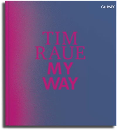 Tim Raue: MY WAY Cover