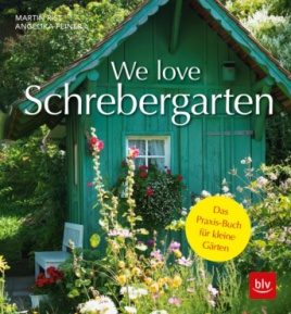 Rist, Feiner: We love Schrebergarten
