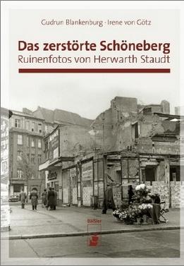 Das zerstörte Schöneberg